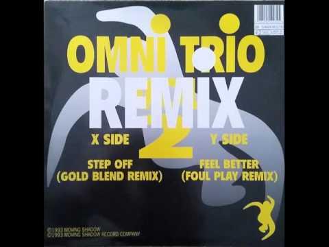 Omni Trio - Step Off (Gold Blend Mix)