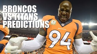 Broncos vs Titans Predictions