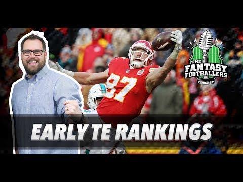 Fantasy Football 2018 - Early TE Rankings - Ep. #540