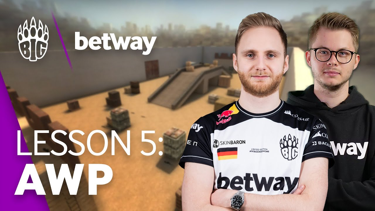 BIG x betway Bootcamp, Lesson 5: AWPing | ft. syrsoN & Rob4