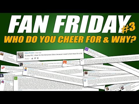 Fan Friday #3 - Who Do You Cheer For & Why?