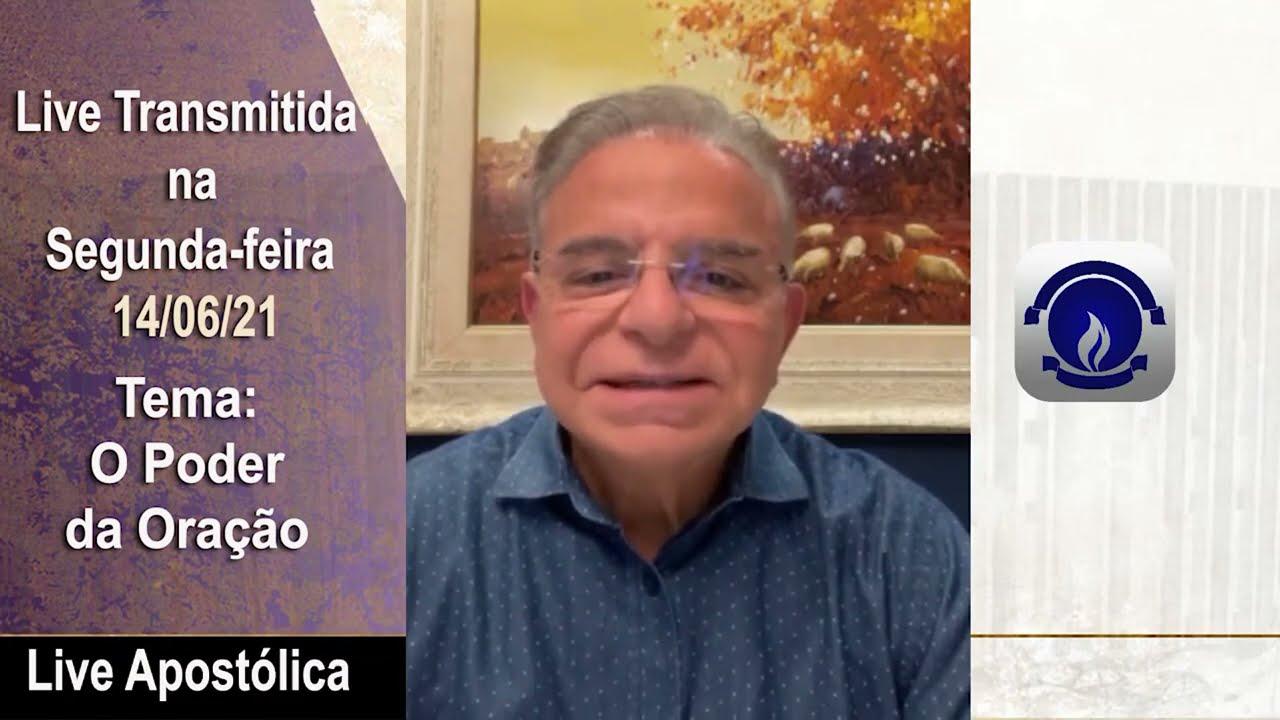 Live Apostólica - Segunda-feira 14/06/21