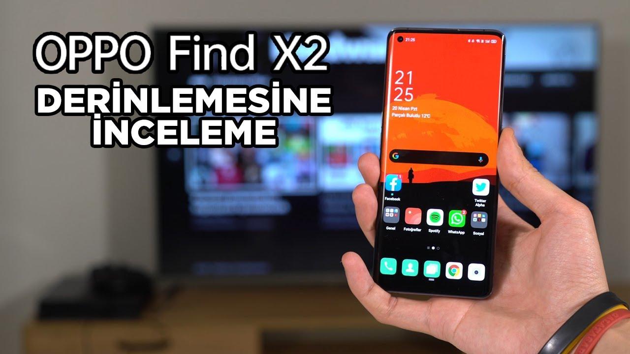 OPPO Find X2 derinlemesine inceleme   Türkiye'ye gelen en iyi telefon mu?