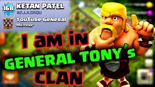 I am in GENERAL TONY's CLAN !! How did I got entry ?? Check out !!