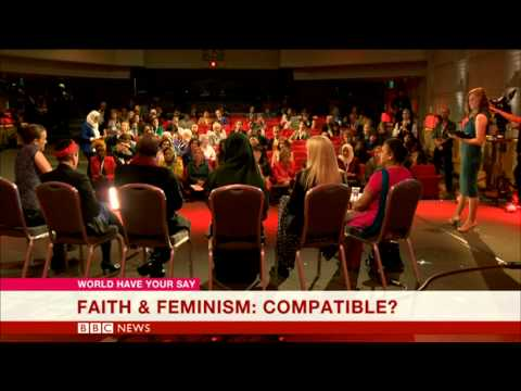 BBC World Have Your Say: Are faith and feminism compatible?