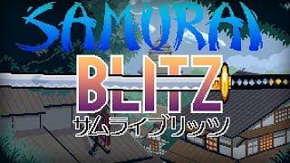 Samurai Blitz - Afterlight Collective, Inc Walkthrough