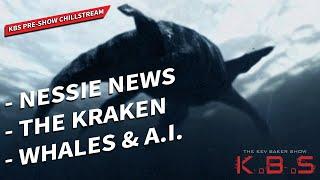 Underwater Woo! Nessie, The Kraken & More ?▶ KBS Pre-Show Chillstream