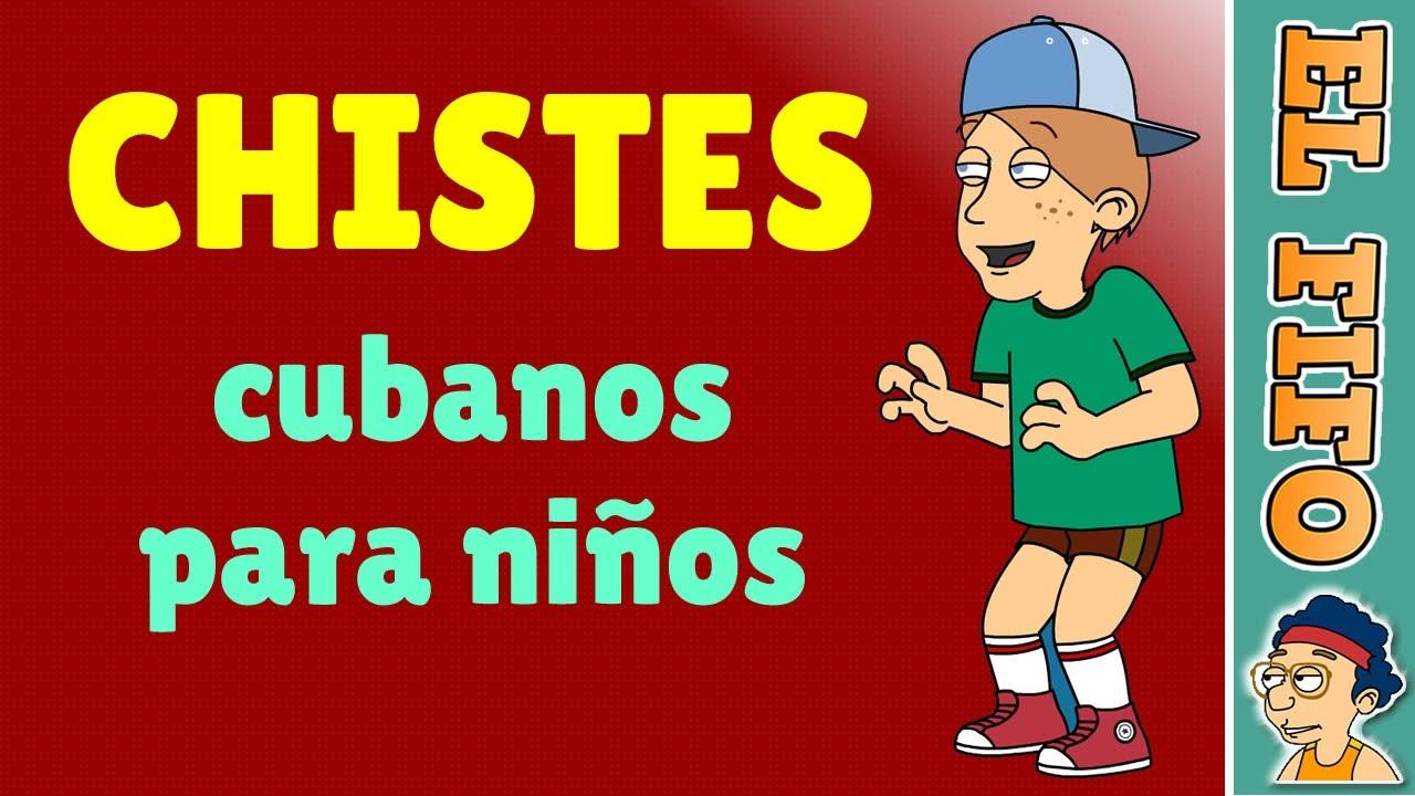 10 Chistes cortos cubanos para niños | El Fifo