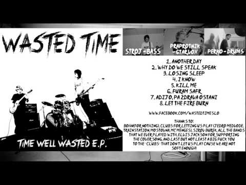 Wasted Time - Time Well Wasted EP
