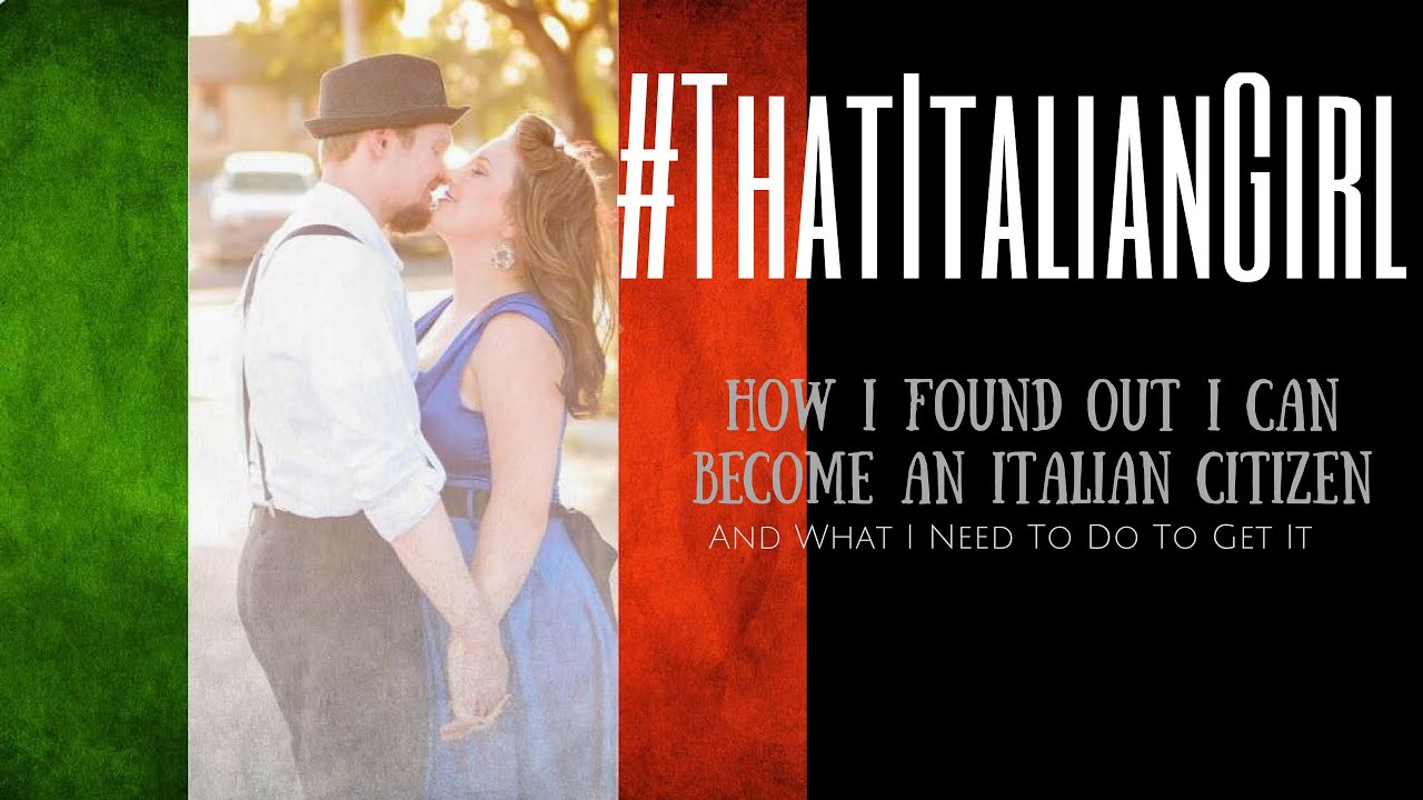 Becoming an Italian: How I Found Out I Qualify for Italian ...