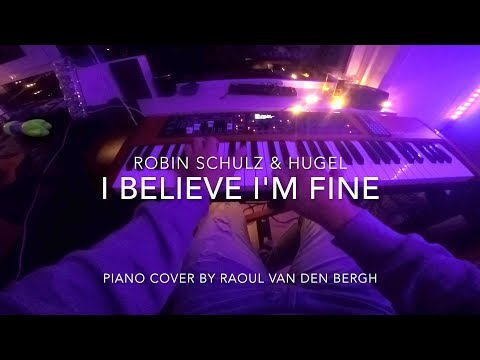 Robin Schulz & HUGEL - I Believe I'm Fine (Piano Cover + Sheets)