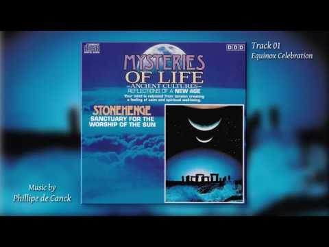 Phillipe de Canck - Stonehenge, Sanctuary for the Worship of the Sun (1993)(Full album) - Meditation