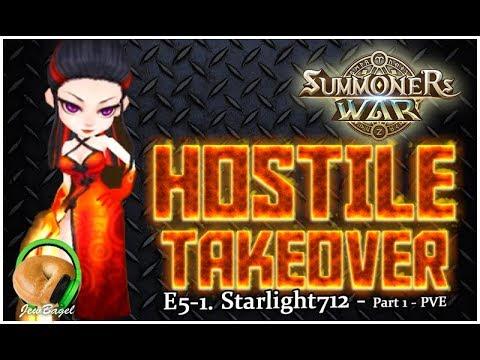 SUMMONERS WAR : HOSTILE TAKEOVER!!! Ep. 5-1 - Starlight712 - PVE