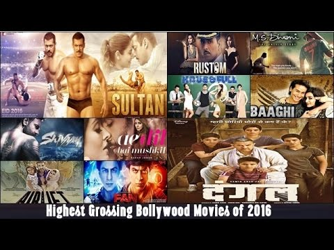 Top 10 highest grossing bollywood movies of 2016 based on - Top bollywood movies box office collection ...