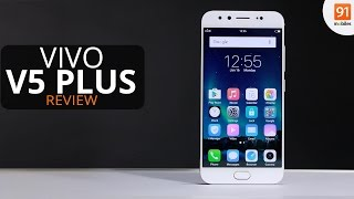 vivo V5 Plus Review | the best selfie phone ever?