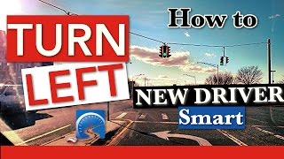 How to Turn Left At An Intersection (Theory) to Pass Your Road Test | Pass a Road Test Smart