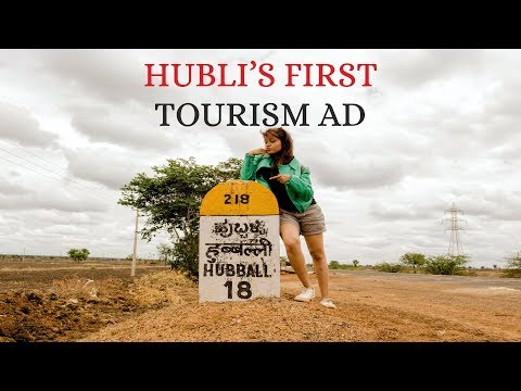 Hubli's First Tourism Ad