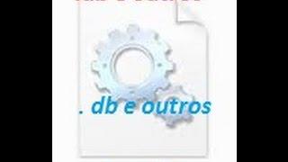 como visualizar (ficarem visíveis) arquivos .db no windows