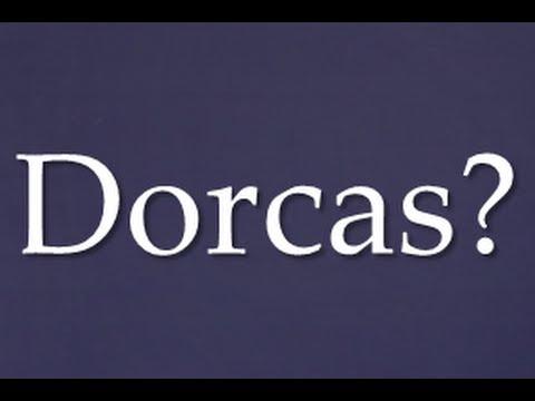 Sermon 2013-07-14: Who was Dorcas?