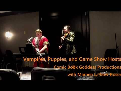 Vampires, Puppies, and Game Show Hosts - Comic Book Goddess Productions - Live - Balticon 51