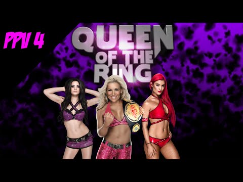 Queen Of The Ring! - WWE 2k16 Interactive Universe - PPV 4