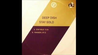 Deep dish - Stay gold