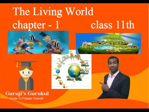 The Living World (class 11th biology chapter 1st #1 topic what is living)