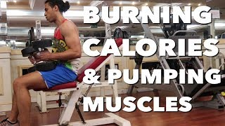 BURNING CALORIES & PUMPING MUSCLES | SAIF