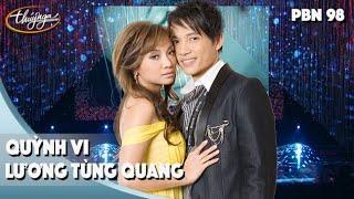 PBN 98 | Lương Tùng Quang & Quỳnh Vi - LK Nỗi Đau Âm Thầm  & Tại Vì Ai