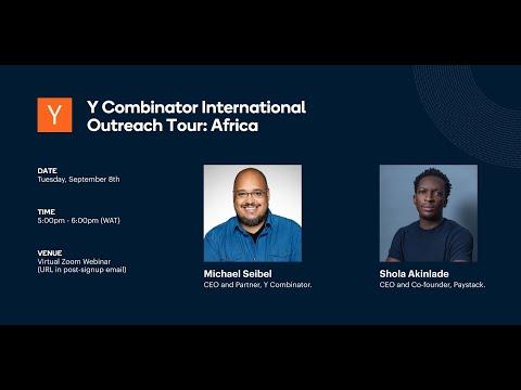 Y Combinator International Outreach Tour: Africa
