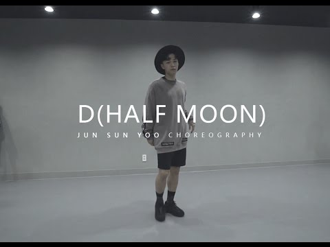 D(HALF MOON) - DEAN(feat.GAEKO) Choreography . Jun Sun Yoo