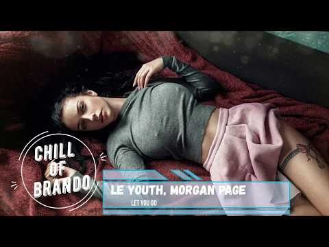 Morgan Page - Let You Go Le Youth Extended Remix Dance