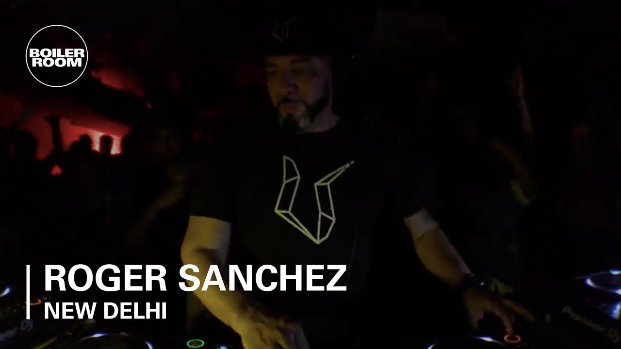Roger Sanchez Boiler Room