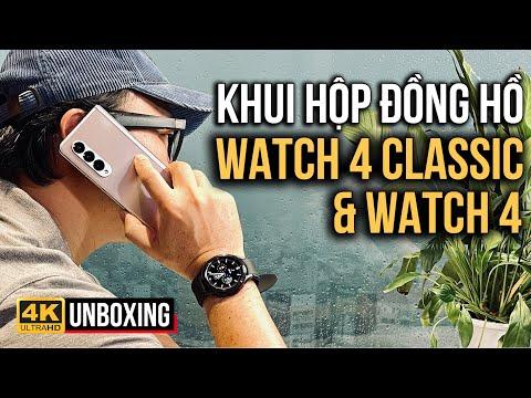 GALAXY WATCH 4 \u0026 WATCH 4 CLASSIC UNBOXING | KHUI HỘP ĐỒNG HỒ THÔNG MINH SAMSUNG GALAXY WATCH 4