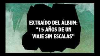 """Kapanga - Los calientes (AUDIO """"15 años de un viaje sin escalas"""" Day Tripper)"""