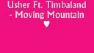 Usher Ft. Timbaland - Moving Mountain