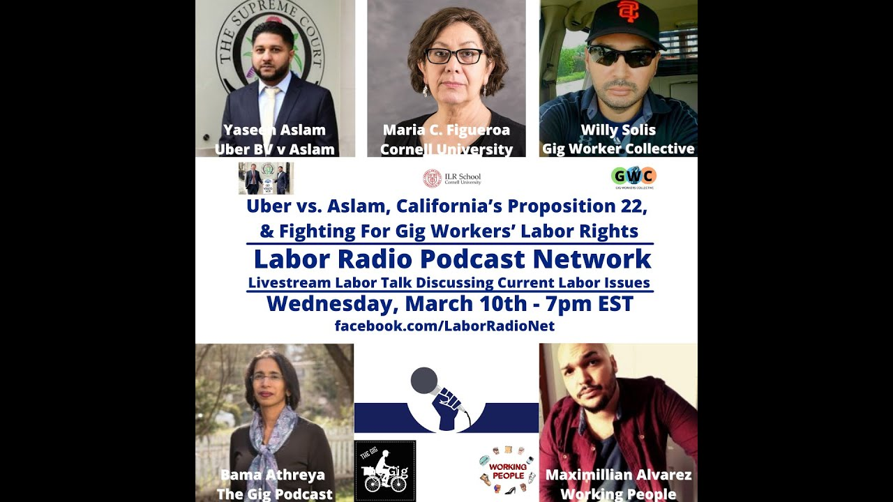 Uber vs. Aslam, CA's Prop 22, & Fighting for the Global Rights of Gig Workers - LRPN Livestream
