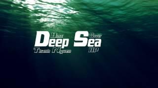 Deep Sea (Cover : Binz - Thanh Nguyễn) - HP