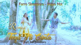 Togu Ni Cinta Remix - Farro Simamora feat Nisya Nst ( Official Video Musik )