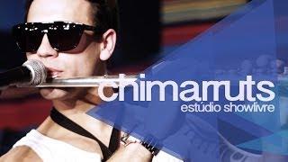 """""""Meu erro"""" - Chimarruts no Estúdio Showlivre 2011"""