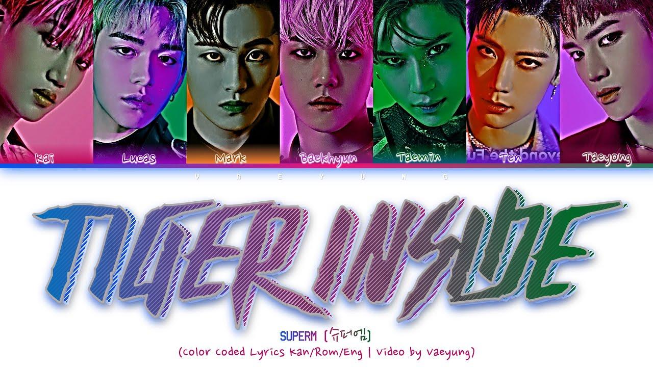 "SuperM (슈퍼엠) – ""TIGER INSIDE"" (Color Coded Lyrics Han/Rom/Eng/가사   by Vaeyung)"