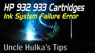 HP 932 933 Ink System Failure …