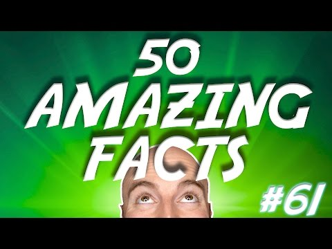 50 AMAZING Facts to Blow Your Mind! #61