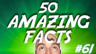 50 AMAZING Facts to Blow Your Mind! #61 by : MatthewSantoro
