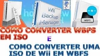 Wii Backup Manager: Como Converter WBFS para ISO e Vice Versa