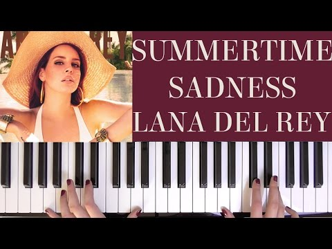HOW TO PLAY: SUMMERTIME SADNESS - LANA DEL REY