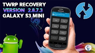 ▶ Recovery TWRP v2.8.7.3 Galaxy S3 Mini Flasheable ◀ Andro3000
