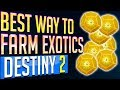 Destiny 2 BEST WAY to FARM EXOTICS - SECRETS REVEALED - FASTEST WAY TO FARM EXOTICS Guaranteed