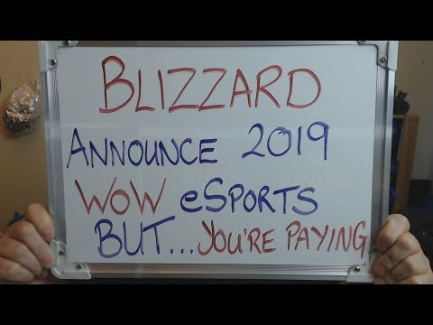 BLIZZARD Announce WoW eSports for 2019 BUT.. YOU have to PAY for some of it!! Mp3