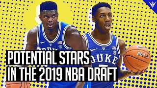 5 Potential STARS in the 2019 NBA Draft
